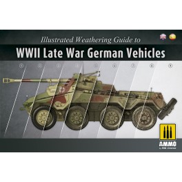 Illustrated Weathering Guide to WWII Late War German Vehicles (ENGLISH / SPANISH)